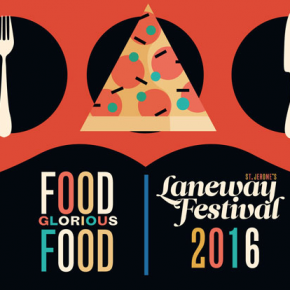 EVENT: LANEWAY FESTIVAL ANNOUNCES FOOD AND CRAFT BEER, VINYL AND MARKET STALL LINE-UP!