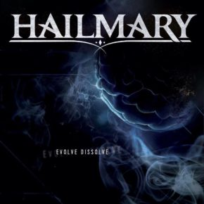 HAILMARY RELEASE NEW VIDEO FOR FICTION BURNS AND JOIN LINEUP FOR UK'S HARD ROCK HELL FESTIVAL!