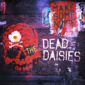 THE DEAD DAISIES ANNOUNCE DEBUT US HEADLINE GIG AT LA'S WHISKY A GO GO AND HEADLINE FOR THE UK PLANET ROCKSTOCK FESTIVAL