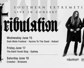TRIBULATION AUSTRALIAN TOUR BEGINS NEXT WEEK!