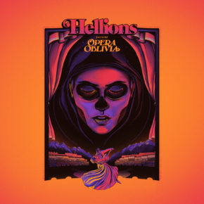 ALBUM REVIEW: OPERA OBLIVIA BY HELLIONS