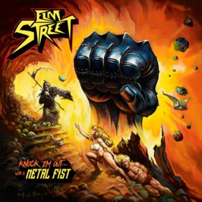 ALBUM REVIEW: KNOCK 'EM OUT… WITH A METAL FIST BY ELM STREET
