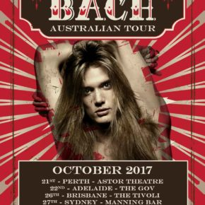 [NEWS] SEBASTIAN BACH ANNOUNCES AUSTRALIAN TOUR