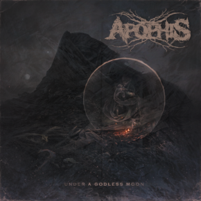 [ALBUM REVIEW] UNDER A GODLESS MOON BY APOPHIS