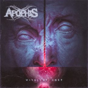 [ALBUM REVIEW] VIRULENT HOST BY APOPHIS