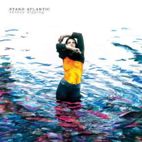 [ALBUM REVIEW] SKINNY DIPPING BY STAND ATLANTIC