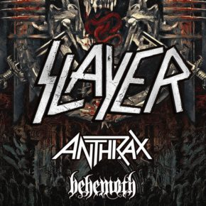 [NEWS] SLAYER WITH SPECIAL GUESTS ANTHRAX AND BEHEMOTH ANNOUNCE DOWNLOAD SIDESHOWS