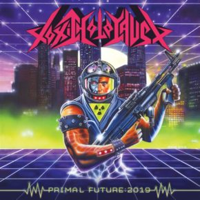 [ALBUM REVIEW] PRIMAL FUTURE: 2019 BY TOXIC HOLOCAUST